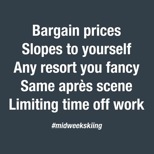 midweek skiing perks